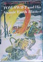 Tom Swift Jr. and his Atomic Earth Blaster #5 Dust Jacket - Product Image