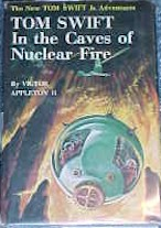 Tom Swift Jr. in the Caves of Nuclear Fire #8 Dust Jacket - Product Image