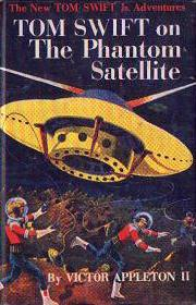 Tom Swift Jr. on the Phantom Satellite #9 Dust Jacket - Product Image