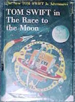 Tom Swift Jr. in the Race to the Moon #12 Dust Jacket - Product Image