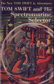 Tom Swift Jr. and his Spectromarine Selector #15 Dust Jacket - Product Image