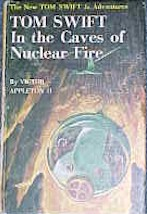 Tom Swift Jr. in the Caves of Nuclear Fire #8 Picture Cover - Product Image