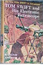 Tom Swift Jr. and his Electronic Retroscope #14 Picture Cover - Product Image
