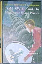 Tom Swift Jr. and his Megascope Space Prober #20 - Product Image