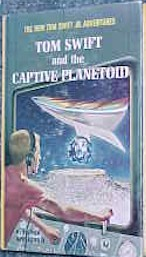 Tom Swift Jr. and the Captive Planetoid #29 - Product Image