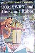 Tom Swift Jr. and his Giant Robot #4 Dust Jacket - Product Image